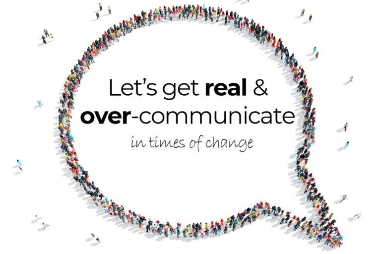 Lets get real and over-communicate_change kommunikation_2 - Brigitte-Platzer-Huber